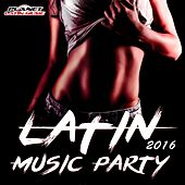 Latin Music Party 2016 - EP by Various Artists