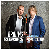 Brahms: Cello sonatas by Andrei Korobeinikov and Alexander Kniazev