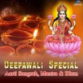 Deepawali Special - Aarti Sangrah, Mantra & Dhun by Various Artists