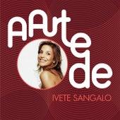A Arte De Ivete Sangalo von Various Artists