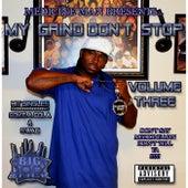 My Grind Don't Stop, Vol. 3 by Medicine man