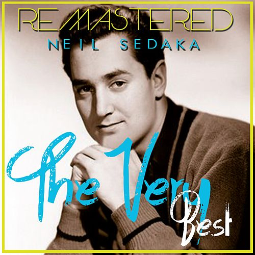 The Very Best by Neil Sedaka