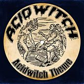 Acid Witch by Acid Witch