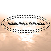 White Noise Collection by Various Artists