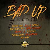Bad Up Riddim by Various Artists