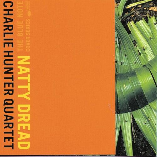 Natty Dread by Charlie Hunter