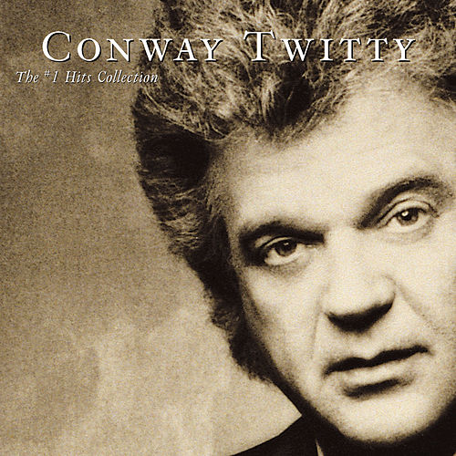 The #1s Collection by Conway Twitty