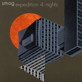 Expedition Vol. 4: Nights by Smog