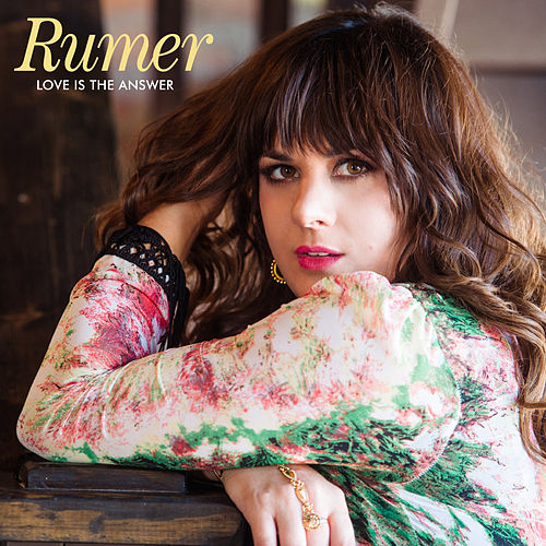 Love Is the Answer von Rumer