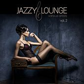 Jazzy Lounge, Vol. 2 by Various Artists
