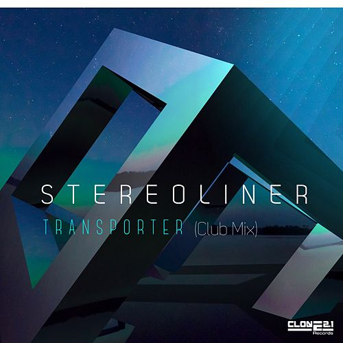 Transporter (Club Mix) by Stereoliner