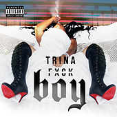 F**k Boy von Trina
