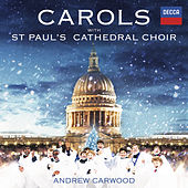 Carols With St. Paul's Cathedral Choir von Andrew Carwood