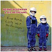 Eine kurze Liste mit Forderungen by Bernd Begemann