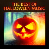 The Best of Halloween Music, Sound Effects and Soundtracks by Various Artists