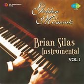 Golden Moments, Vol. 1 (Instrumental) by Brian Silas