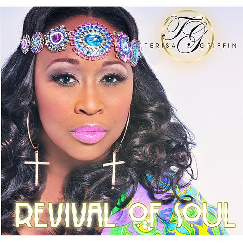 Revival of Soul by Terisa Griffin