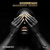Delicious Gold, Vol. 8 by Various Artists