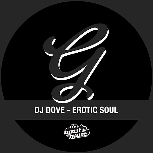Erotic Soul by DJ Dove