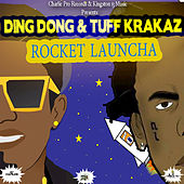 Rocket Launcha (feat. Tuff Krakaz) - Single by Various Artists