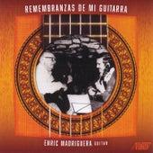 Remembranzas de mI Guitarra by Enric Madriguera