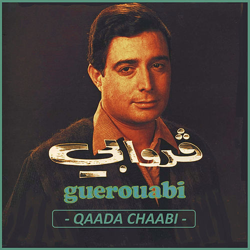 Qaada Chaabi by Hachemi Guerouabi