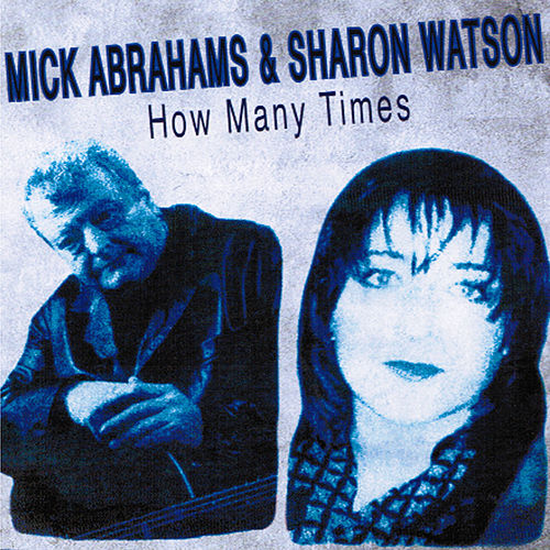How Many Times by Mick Abrahams