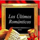 Los Últimos Románticos, Mahler by Orquesta del Festival de Londres