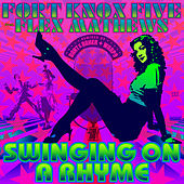 Swinging on a Rhyme by The Fort Knox Five