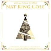 Villancicos de Oro: Nat King Cole by Nat King Cole