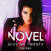 Give Me Twenty - Tavo Remix by Novel