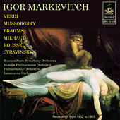 Markevitch Conducts Verdi, Brahms, Mussorgsky, Stravinsky and Others by Igor Markevitch