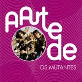 A Arte De Os Mutantes von Various Artists