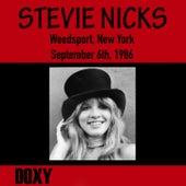 Weedsport, New York, September 6th, 1986 (Doxy Collection, Remastered, Live on Fm Broadcasting) von Stevie Nicks