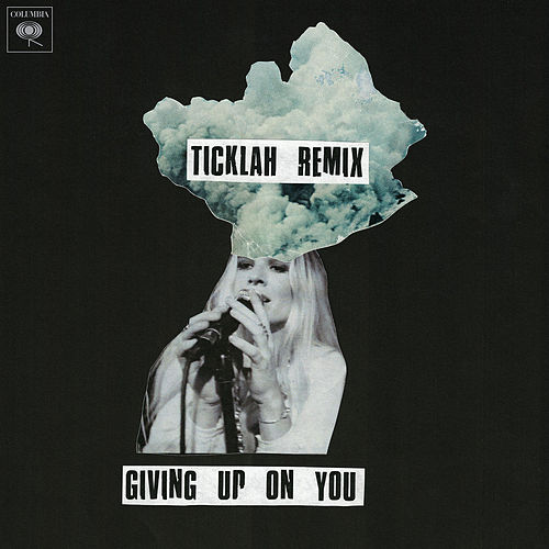 Giving Up On You (Ticklah Remix) by Wild Belle