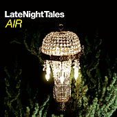 Late Night Tales: Air (Sampler) von Various Artists