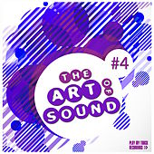 The Art of Sound, Vol. 4 by Various Artists