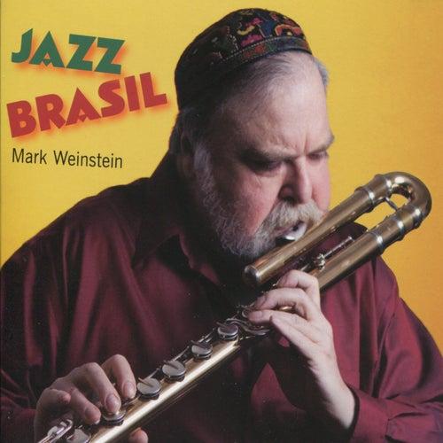 Jazz Brasil by Mark Weinstein