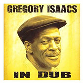 Gregory Isaacs in Dub by Gregory Isaacs