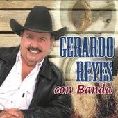 Gerardo Reyes Con Banda by Gerardo Reyes