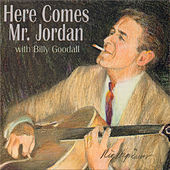Here Comes Mr. Jordan by Steve Jordan