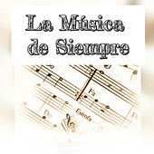 La Música de Siempre by Various Artists