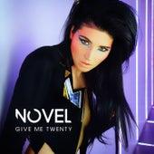 Give Me Twenty by Novel