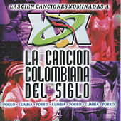 La Cancion Colombiana del Siglo, Vol. 4 by Various Artists