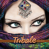 Tribale by Phil Thornton