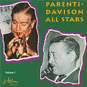 Parenti - Davison All Stars, Vol. 1 by Wild Bill Davison