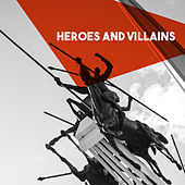 Heros and Villans by Various Artists