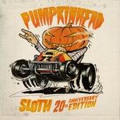 Sloth (20th Anniversary Edition) by Pumpkinhead