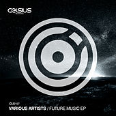 Future Music EP by Various Artists