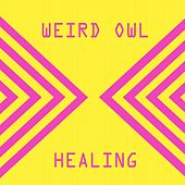 Healing by Weird Owl